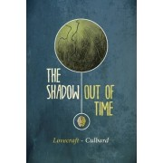 Shadow Out of Time by I. N. J Culbard