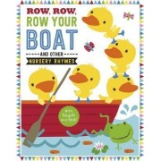 Row, Row, Your Boat and Other Nursery Rhymes by Dawn Machell