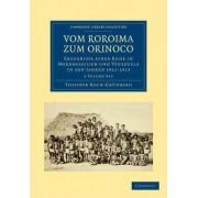 Vom Roroima Zum Orinoco 5 Volume Paperback Set by Theodor Koch-Grunberg