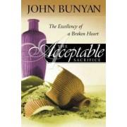 The Acceptable Sacrifice by John Bunyan