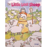 Bible Big Books: The Little Lost Sheep by Group Publishing
