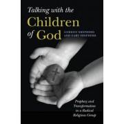 Talking with the Children of God by Gordon Shepherd