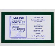 English from the Roots Up Vol 1 Flash Cards by Joegil K Lundquist