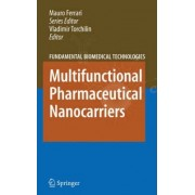 Multifunctional Pharmaceutical Nanocarriers by Vladimir P. Torchilin