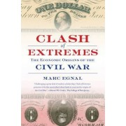 Clash of Extremes by Marc Egnal