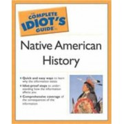 The Complete Idiot's Guide to Native American History by C. Flemingwalter