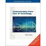 Understanding Voice Over IP Technology by Nicholas Wittenberg