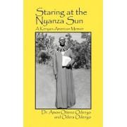 Staring at the Nyanza Sun by Amos Otieno Odenyo