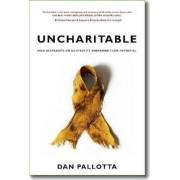 Uncharitable by Dan Pallotta