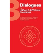 Dialogues in Urban and Regional Planning: Volume 3 by Thomas L. Harper