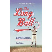 The Long Ball by Adelman T.