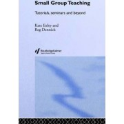 Small Group Teaching by Reg Dennick