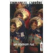 Un roman rus - Emmanuel Carrere