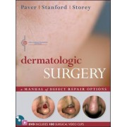Dermatologic Surgery by Robert Paver