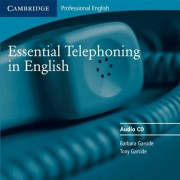 Essential Telephoning in English: Student's Book