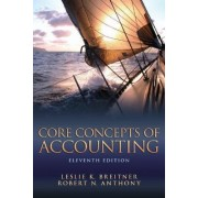 Core Concepts of Accounting by Leslie K. Breitner