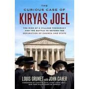The Curious Case of Kiryas Joel by Louis Grumet