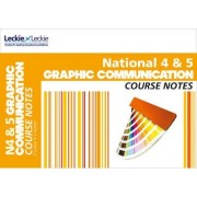 National 4/5 Graphic Communication Course Notes by Peter Linton