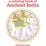 Ancient India by Bellerophon Books