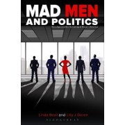 Mad Men and Politics by Lilly J. Goren