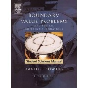 Student Solutions Manual to Boundary Value Problems by David L. Powers