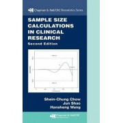 Sample Size Calculations in Clinical Research by Shein-Chung Chow