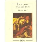 Les Capulet Et Les Montaigu - Tragédie Lyrique En Deux Actes