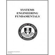 Systems Engineering Fundamentals by United States Government Us Army