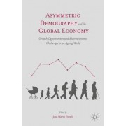 Asymmetric Demography and the Global Economy: Growth Opportunities and Macroeconomic Challenges in an Ageing World