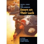 Down on Their Luck by David A. Snow