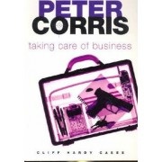 Taking Care of Business by Peter Corris