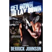 Get Down or Lay Down by Derrick Johnson