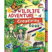 The Wildlife Adventure Creativity Book by Moira Butterfield