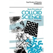 Basic Principles of Colloid Science by Douglas H. Everett