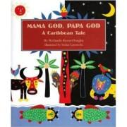 Mama God, Papa God by Ricardo Keens-Douglas