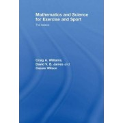 Mathematics and Science for Exercise and Sport by Craig Williams