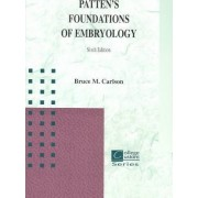 LSC Patten's Foundations of Embryology (General Use) by Bradley Merrill Patten