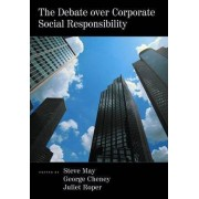 The Debate Over Corporate Social Responsibility by Steven K. May