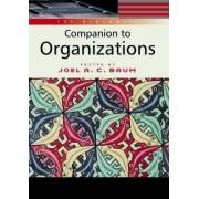 The Blackwell Companion to Organizations by Joel Baum