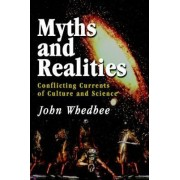 Myths and Realities by John Whedbee