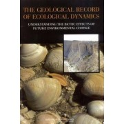 The Geological Record of Ecological Dynamics by Committee on the Geologic Record of Biosphere Dynamics
