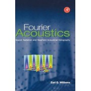 Fourier Acoustics by Earl G. Williams