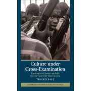 Culture under Cross-Examination by Tim Kelsall