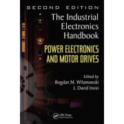 Power Electronics and Motor Drives by Bogdan M. Wilamowski