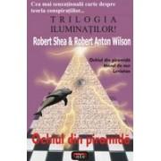 TRILOGIA ILUMINATILOR! - Ochiul din piramida