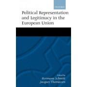 Political Representation and Legitimacy in the European Union by Hermann Schmitt