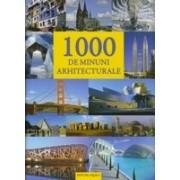 1000 de minuni arhitecturale.