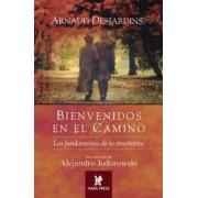 Bienvenidos En El Camino by Arnaud Desjardins