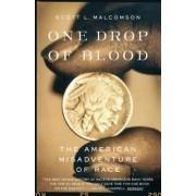 One Drop of Blood by Scott L Malcomson