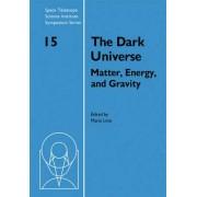 The Dark Universe by Mario Livio